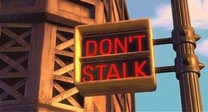 dont stalk